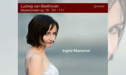 Die Pianistin Ingrid Marsoner spielt Beethoven:  »Die Wuth über den verlorenen Groschen« und mehr